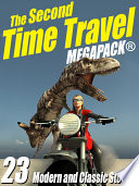 Free The Second Time Travel MEGAPACK ® Book