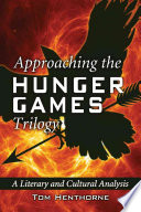 Approaching The Hunger Games Trilogy