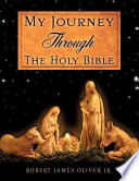 My Journey Through the Holy Bible