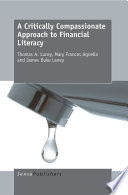 A Critically Compassionate Approach to Financial Literacy Book