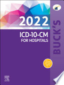 Buck s 2022 ICD 10 CM for Hospitals E Book