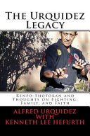 The Urquidez Legacy