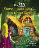 The Real Story of Goldilocks and the Three Bears