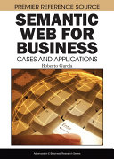 Semantic Web for Business  Cases and Applications