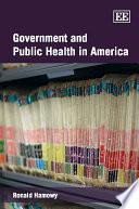 Government and Public Health in America