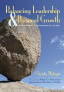 Balancing Leadership and Personal Growth