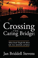 Crossing the Caring Bridge