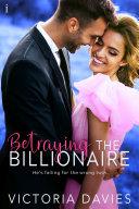 Betraying the Billionaire [Pdf/ePub] eBook