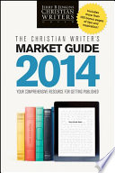 The Christian Writer S Market Guide 2014