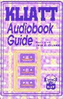 Kliatt Audiobook Guide