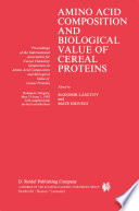 Amino Acid Composition and Biological Value of Cereal Proteins