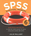 SPSS survival manual : a step by step guide to data analysis using IBM SPSS