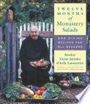 Twelve Months of Monastery Salads