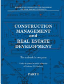 Construction Management And Real Estate Development Part I Construction Man Agement Book PDF