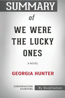 Summary of We Were the Lucky Ones