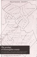 The Geology of Huntingdon County