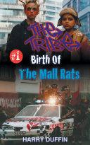 Pdf Birth of the Mall Rats