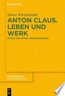 Anton Claus. Leben und Werk