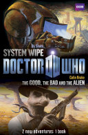 Book 2   Doctor Who  The Good  the Bad and the Alien System Wipe