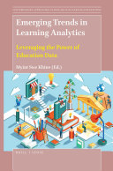 Emerging Trends in Learning Analytics