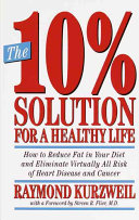 The 10% Solution for a Healthy Life