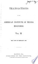 Transactions of the American Institute of Mining  Metallurgical and Petroleum Engineers