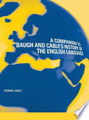 A Companion To Baugh And Cable S A History Of The English Language