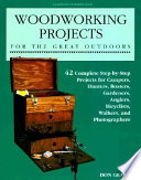 Woodworking Projects for the Great Outdoors