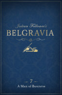 Julian Fellowes s Belgravia Episode 7  A Man of Business