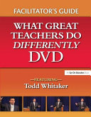 What Great Teachers Do Differently Facilitator s Guide