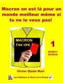 Pdf Macron on est là pour un monde meilleur même si tu ne le veux pas ! Telecharger
