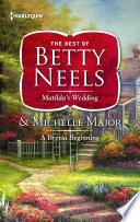 Matilda's Wedding & A Brevia Beginning
