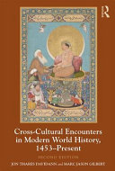 Cross Cultural Encounters in Modern World History  1453 Present