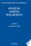 Ion Beam Assisted Film Growth