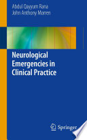 Neurological Emergencies in Clinical Practice