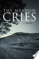 Free The Meadow Cries Book