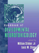 Handbook Of Developmental Neurotoxicology Book PDF