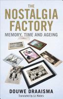 The Nostalgia Factory