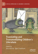 Translating and Transmediating Children's Literature