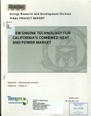 New Engine Technology for California s Combined Heat and Power Market Book