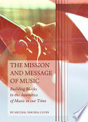 The Mission and Message of Music