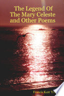 The Legend Of The Mary Celeste And Other Poems