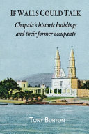 If Walls Could Talk  Chapala s Historic Buildings and Their Former Occupants