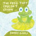 The Frog That Couldn'T Croak Pdf/ePub eBook