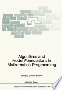 Algorithms and Model Formulations in Mathematical Programming