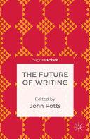 Pdf The Future of Writing