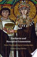 Eucharist and Receptive Ecumenism