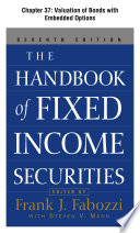 The Handbook of Fixed Income Securities, Chapter 37 - Valuation of Bonds with Embedded Options