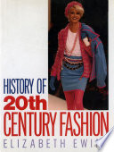 """History of 20th Century Fashion"" by Elizabeth Ewing"
