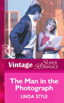 The Man in the Photograph (Mills & Boon Vintage Superromance)
